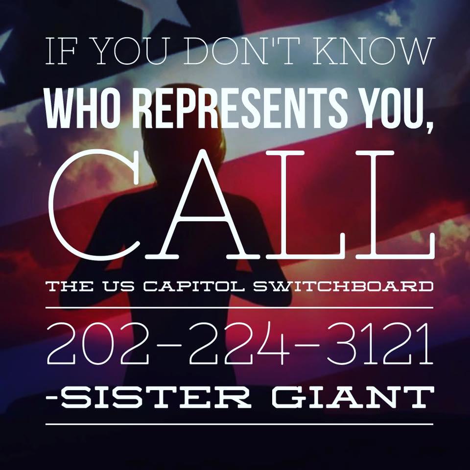 Sister Giant - Call Your Representative